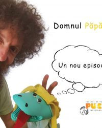"""Teatrul """"Puck"""" pregătește un nou episod al serialului """"Domnul Păpădie și Prosop"""""""